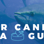 Your 2017 Canned Tuna Guide